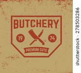 butchery label on grunge... | Shutterstock .eps vector #278503286