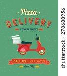 vintage pizza delivery poster... | Shutterstock .eps vector #278688956