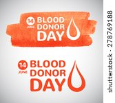 world blood donor day... | Shutterstock .eps vector #278769188
