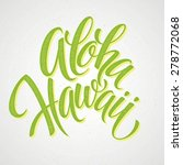 aloha hawaiian handmade... | Shutterstock .eps vector #278772068