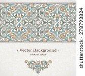 vector ornate seamless border... | Shutterstock .eps vector #278793824