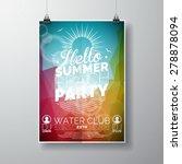 vector party flyer poster... | Shutterstock .eps vector #278878094