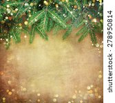 christmas fir tree border over... | Shutterstock . vector #278950814