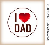 happy fathers day card and sign ... | Shutterstock .eps vector #278966810