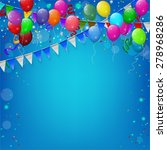 happy birthday party with...   Shutterstock . vector #278968286