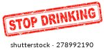 stop drinking alcohol go to... | Shutterstock . vector #278992190