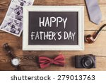 fathers day composition on... | Shutterstock . vector #279013763