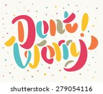 don't worry. | Shutterstock .eps vector #279054116