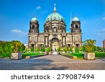 Stock photo berlin cathedral berliner dom famous landmark in berlin city germany 279087494