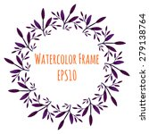hand drawn watercolor frame.... | Shutterstock .eps vector #279138764