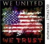 we united we trust american... | Shutterstock .eps vector #279161720