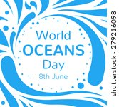 world ocean day vector... | Shutterstock .eps vector #279216098