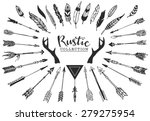 Rustic decorative antlers, arrows and feathers. Hand drawn vintage vector design set. | Shutterstock vector #279275954