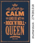 keep calm and be my rock n roll ... | Shutterstock .eps vector #279281318