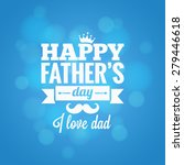 fathers day party design... | Shutterstock .eps vector #279446618