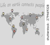 life on earth connects people.... | Shutterstock .eps vector #279469328