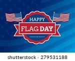 flag day badge background   Shutterstock .eps vector #279531188