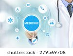 doctor hand touching medicine... | Shutterstock . vector #279569708