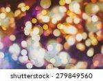 abstract texture  light bokeh... | Shutterstock . vector #279849560