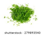 Cut Dill Isolated On White...
