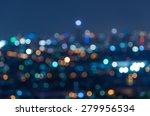 blurred photo bokeh of cityscape | Shutterstock . vector #279956534