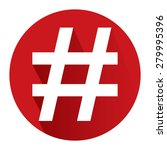 red circle hashtag  tag long... | Shutterstock . vector #279995396
