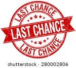 last chance grunge retro red... | Shutterstock .eps vector #280002806