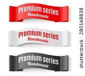 set of labels premium series...   Shutterstock .eps vector #280168838
