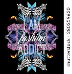 i am fashion addict funny... | Shutterstock .eps vector #280359620