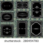 ornate vintage frames   set of... | Shutterstock .eps vector #280454783