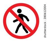 prohibition no pedestrian sign | Shutterstock .eps vector #280612004