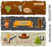 wild west banners with cowboy...   Shutterstock .eps vector #281142749