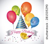 happy birthday colorful card... | Shutterstock .eps vector #281535290