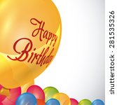 happy birthday colorful card... | Shutterstock .eps vector #281535326