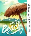 sunny vector poster beach party | Shutterstock .eps vector #281578853