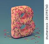 3d cake font letter b   Shutterstock . vector #281593760