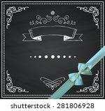 chalkboard invitation greeting... | Shutterstock .eps vector #281806928
