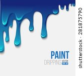 paint colorful dripping... | Shutterstock .eps vector #281875790
