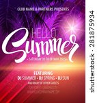 hello summer beach party flyer. ... | Shutterstock .eps vector #281875934