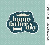 vector greeting card for father'... | Shutterstock .eps vector #281934653