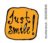 just smile  hand drawn vector... | Shutterstock .eps vector #282083840