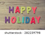 """the words """"happy holidays"""" on...   Shutterstock . vector #282239798"""