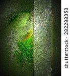 green texture with green cutout....   Shutterstock . vector #282288353