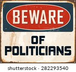 beware of politicians   vintage ... | Shutterstock .eps vector #282293540
