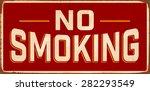 No Smoking Vintage Metal Sign...