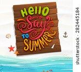 ocean and beach sand. wooden... | Shutterstock .eps vector #282445184