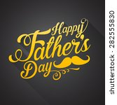 happy fathers day background   Shutterstock .eps vector #282555830