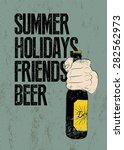 Summer  Holidays  Friends  Beer....