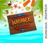 ocean and beach sand. wooden... | Shutterstock .eps vector #282698234