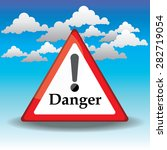 traffic triangle shaped danger... | Shutterstock . vector #282719054